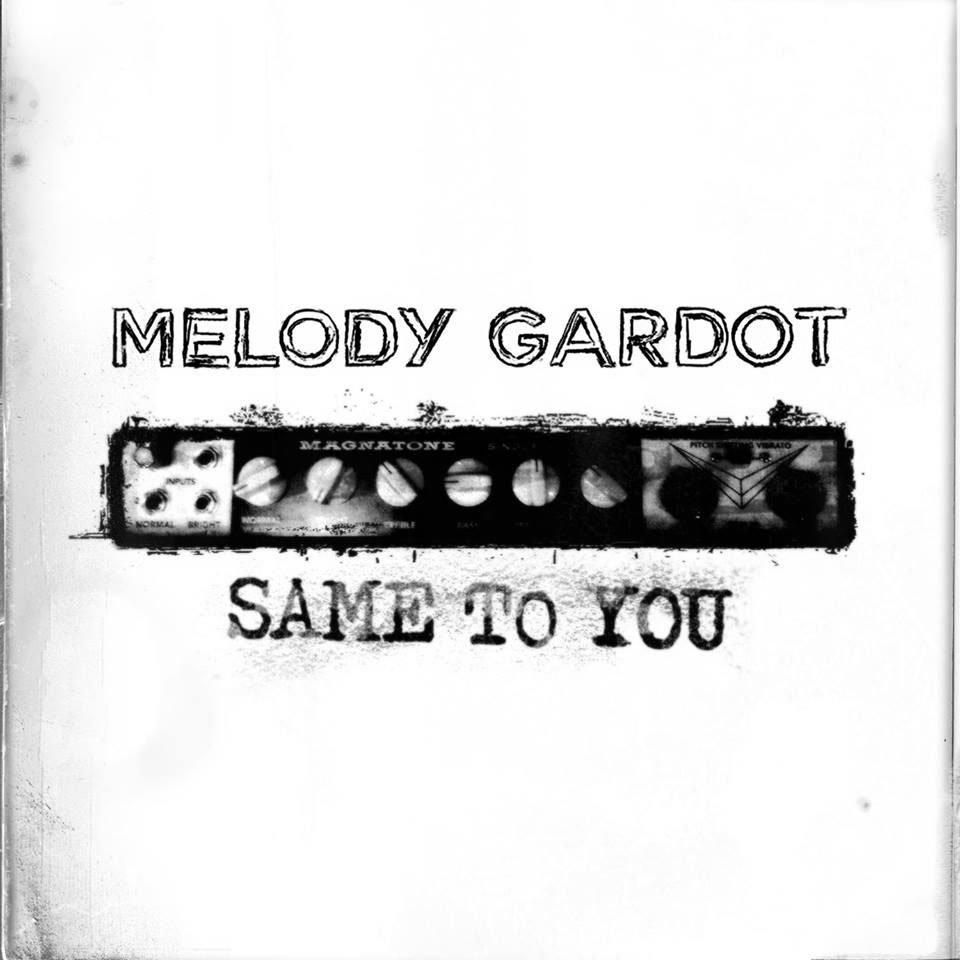 Same To You Melody Gardot