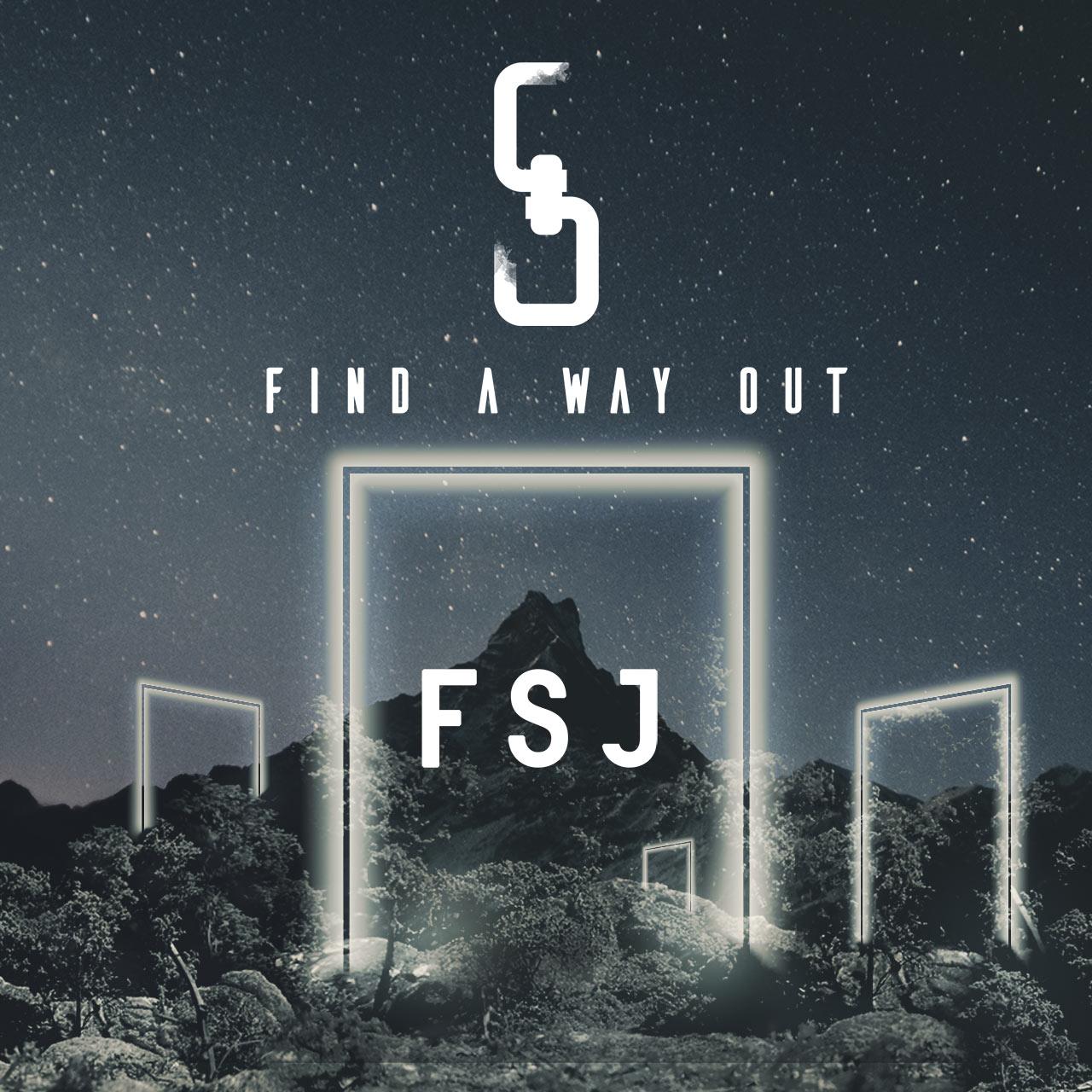 FSJ Find A Way Out